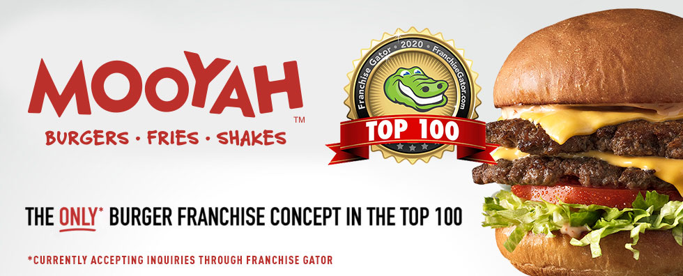 MOOYAH Makes Franchise Gator's Top 100